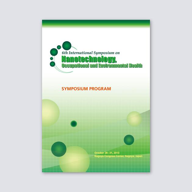 「6th International Symposium on Nanotechnology, Occupational and Environmental Health」シンポジウムプログラム